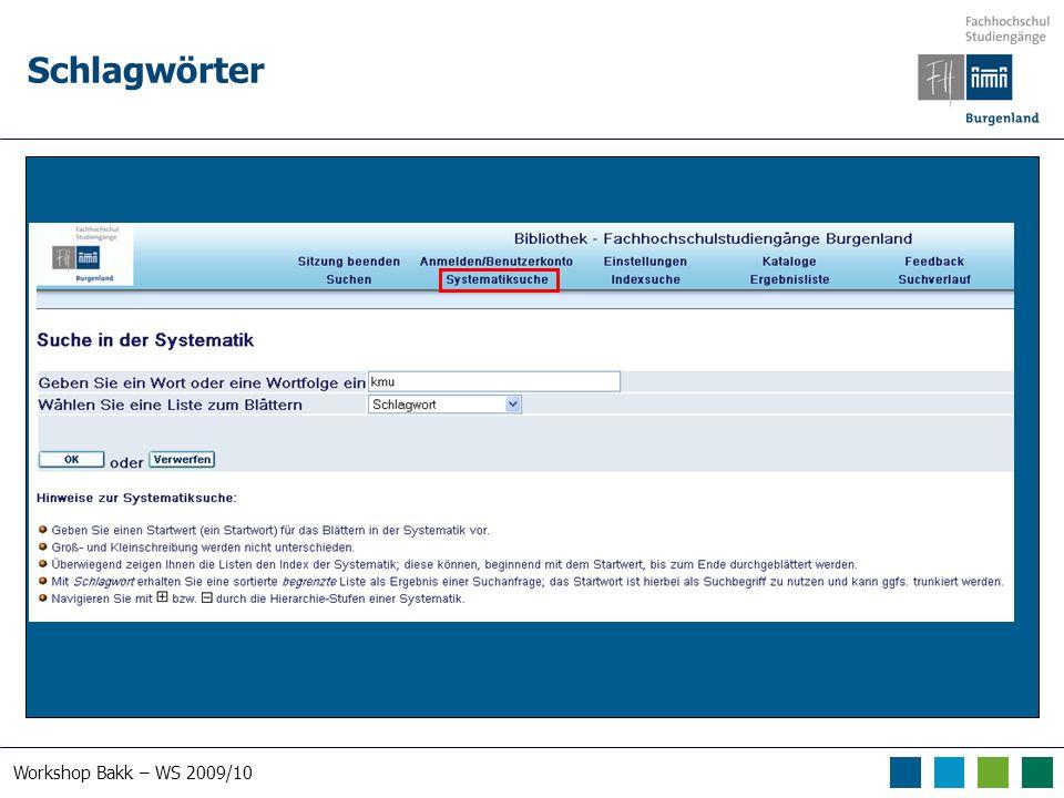 Workshop Bakk – WS 2009/10 Schlagwörter