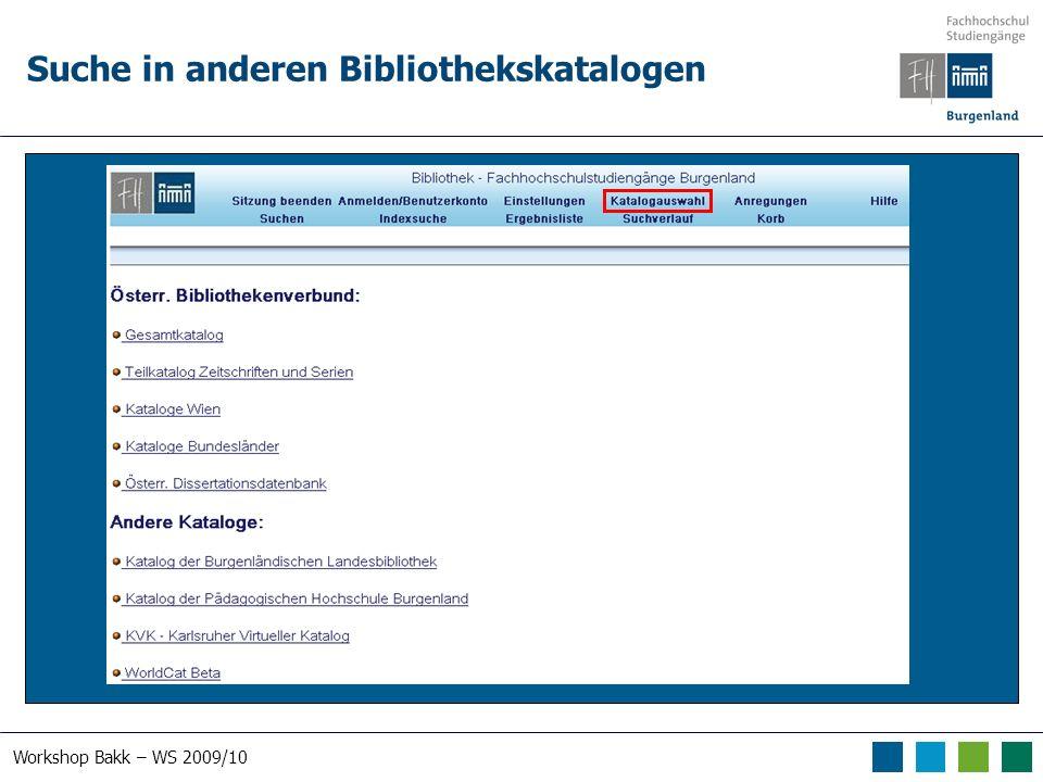 Workshop Bakk – WS 2009/10 Suche in anderen Bibliothekskatalogen