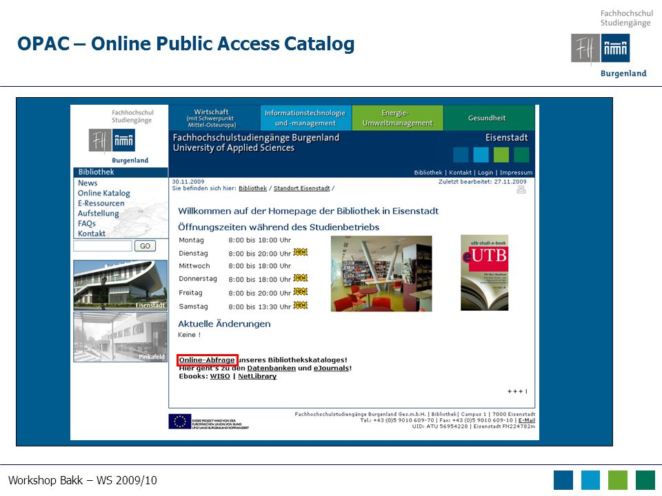 Workshop Bakk – WS 2009/10 OPAC – Online Public Access Catalog