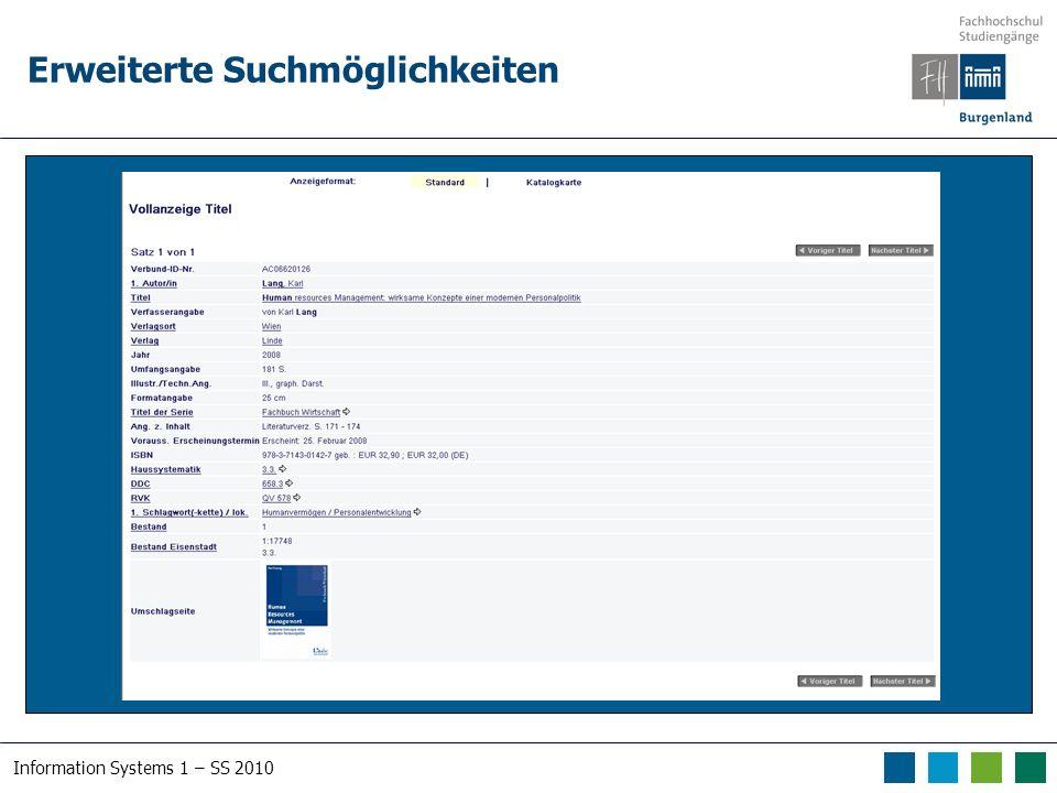 Information Systems 1 – SS 2010 Erweiterte Suchmöglichkeiten