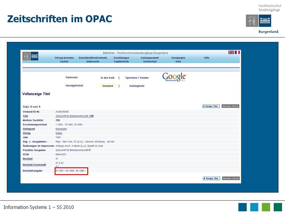Information Systems 1 – SS 2010 Zeitschriften im OPAC