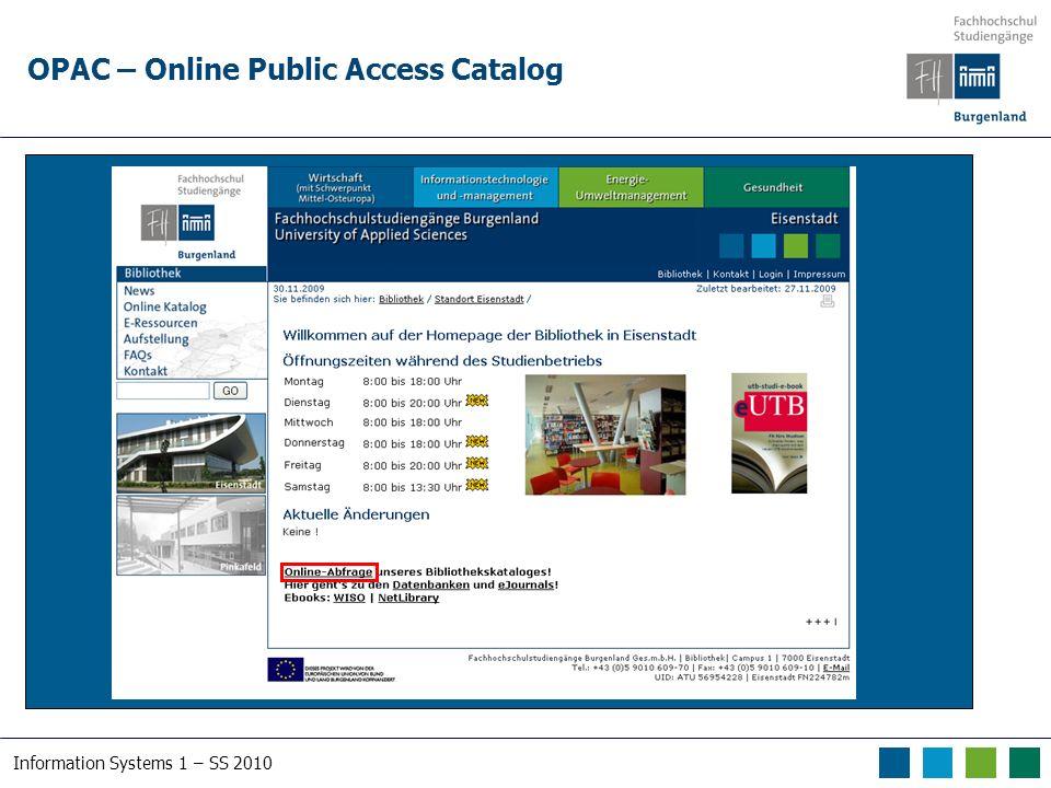 Information Systems 1 – SS 2010 Suche im Österreichischen Bibliothekenverbund