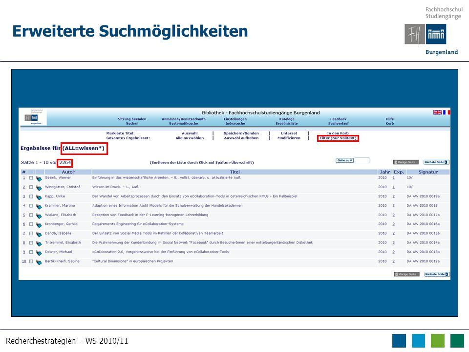 Recherchestrategien – WS 2010/11 Erweiterte Suchmöglichkeiten