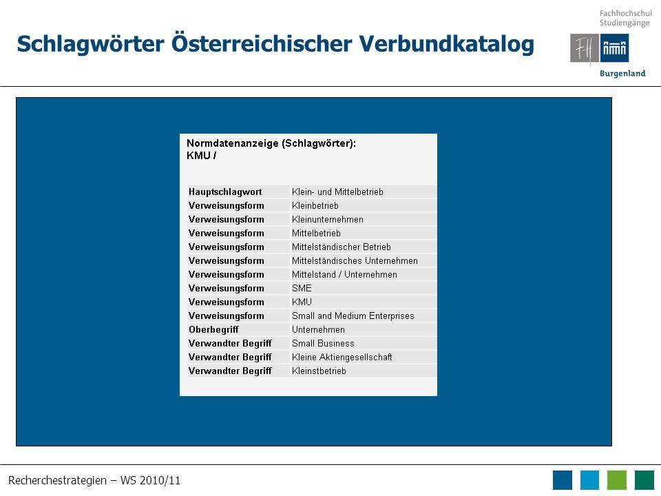 Recherchestrategien – WS 2010/11 Schlagwörter Österreichischer Verbundkatalog