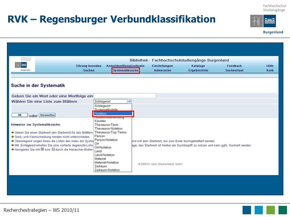 Recherchestrategien – WS 2010/11 RVK – Regensburger Verbundklassifikation