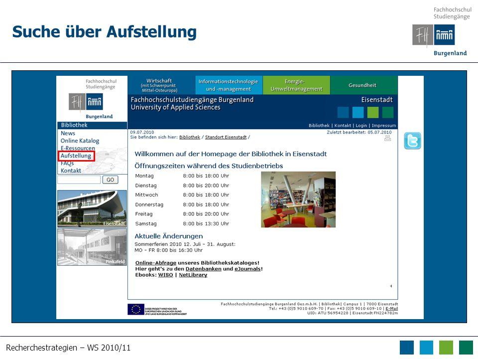 Recherchestrategien – WS 2010/11 Suche über Aufstellung