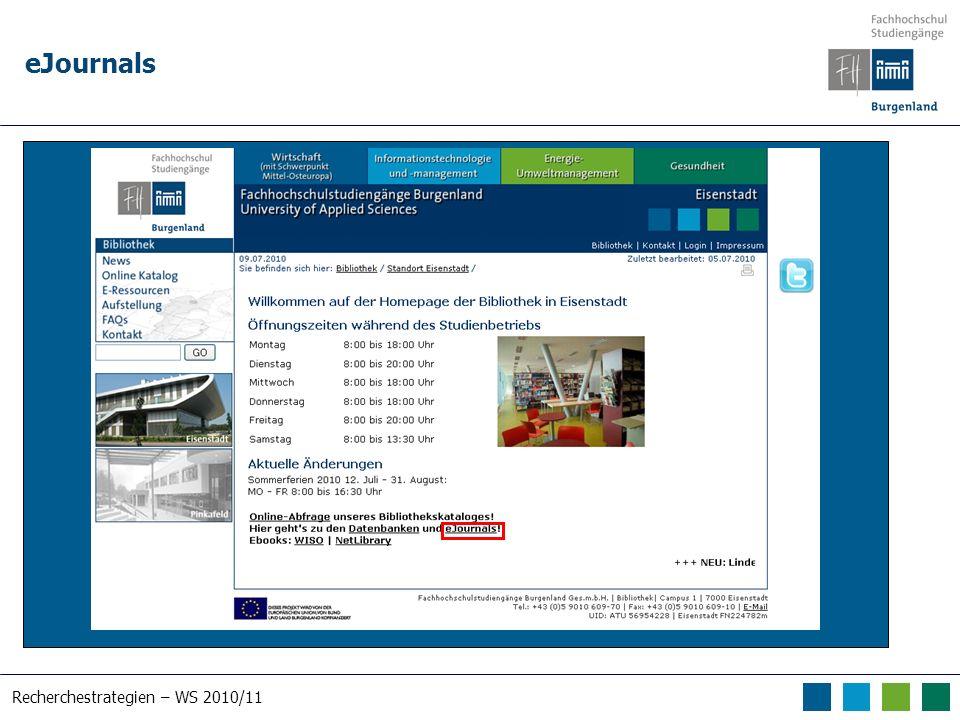Recherchestrategien – WS 2010/11 eJournals