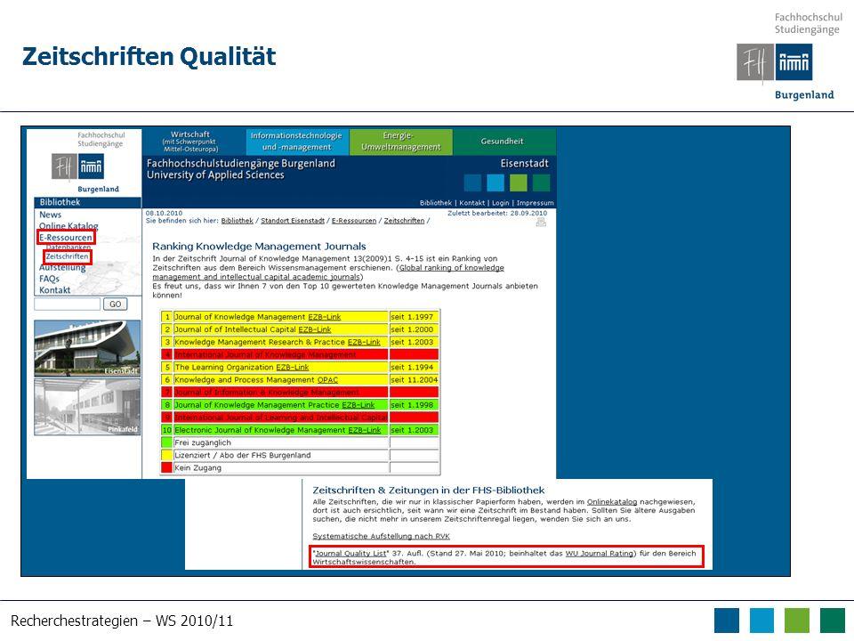 Recherchestrategien – WS 2010/11 Zeitschriften Qualität