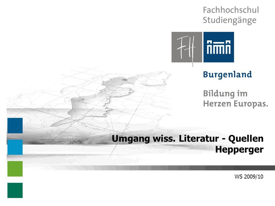 WS 2009/10 Umgang wiss. Literatur - Quellen Hepperger