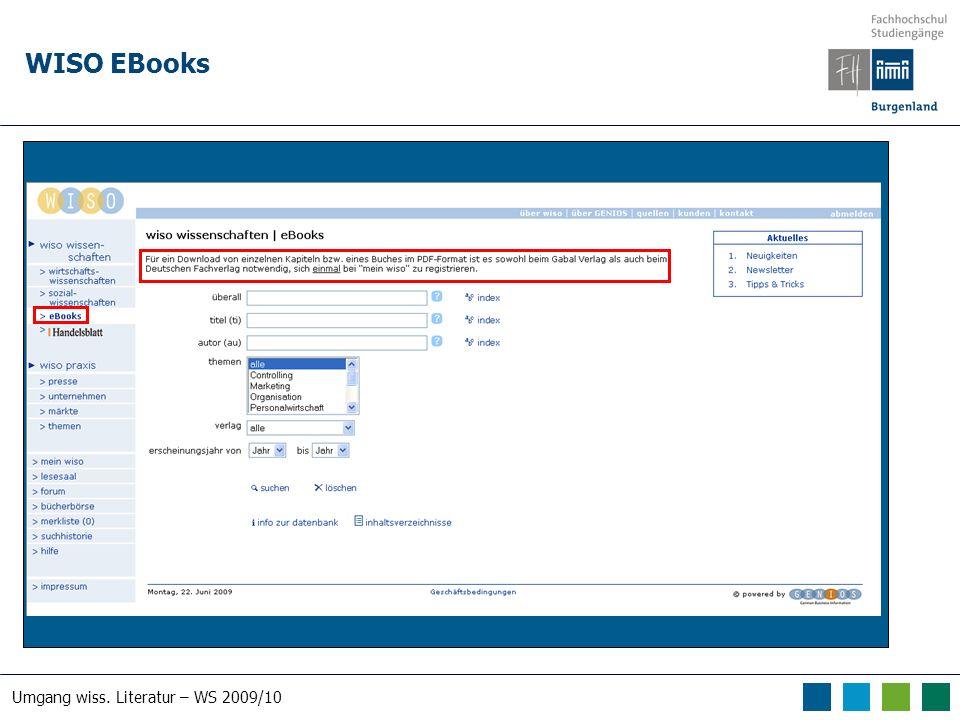 Umgang wiss. Literatur – WS 2009/10 WISO EBooks