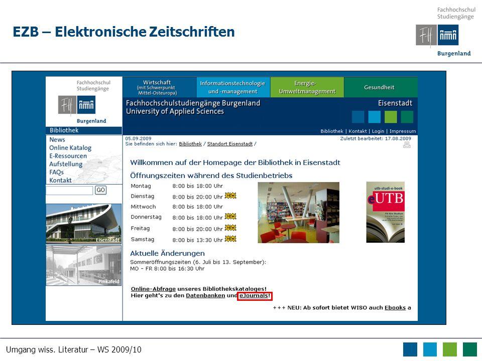 Umgang wiss. Literatur – WS 2009/10 EZB – Elektronische Zeitschriften