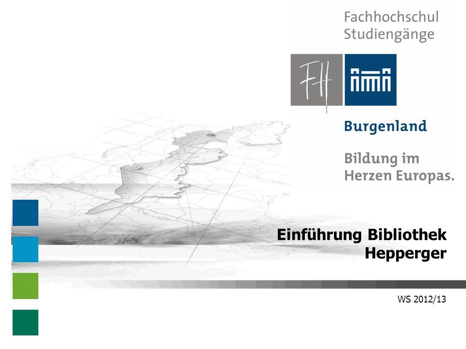 WS 2012/13 Einführung Bibliothek Hepperger
