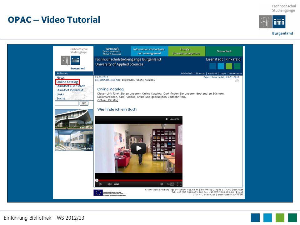 Einführung Bibliothek – WS 2012/13 OPAC – Video Tutorial