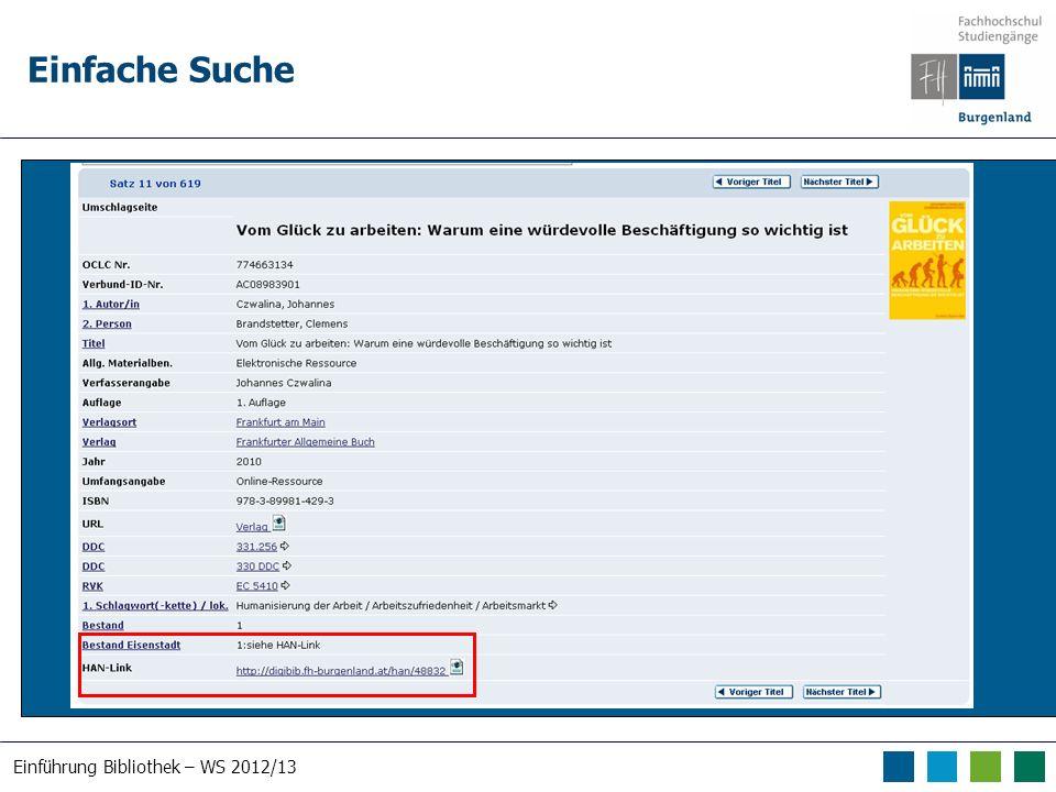Einführung Bibliothek – WS 2012/13 Einfache Suche Suche nach human*