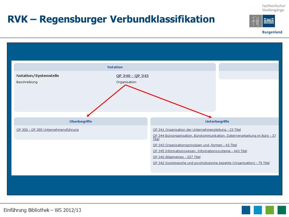 Einführung Bibliothek – WS 2012/13 RVK – Regensburger Verbundklassifikation