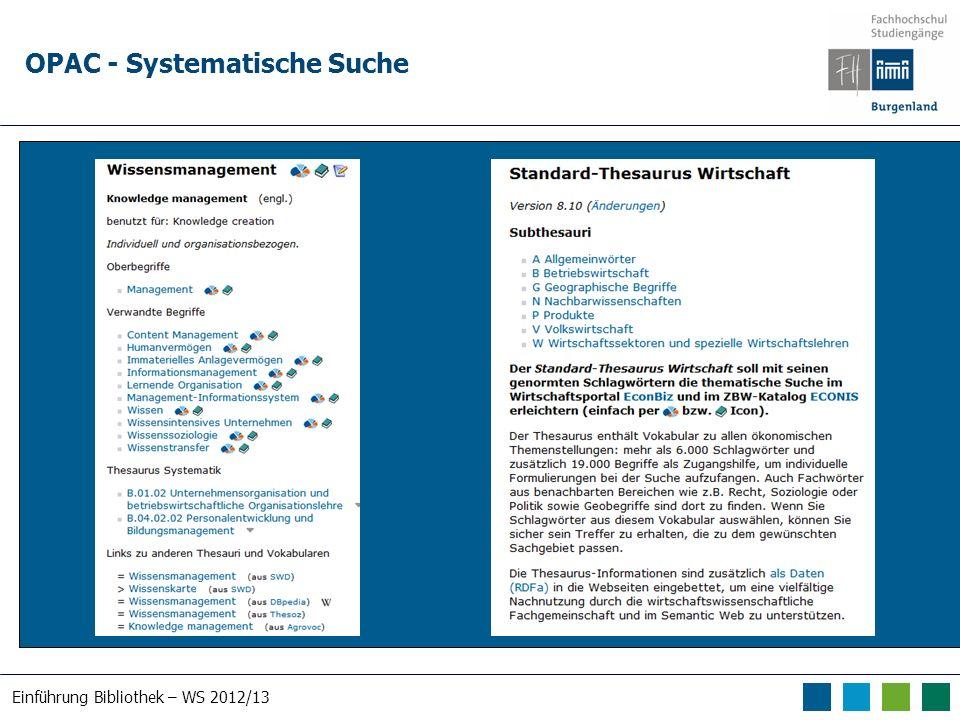 Einführung Bibliothek – WS 2012/13 OPAC - Systematische Suche Suche nach human*
