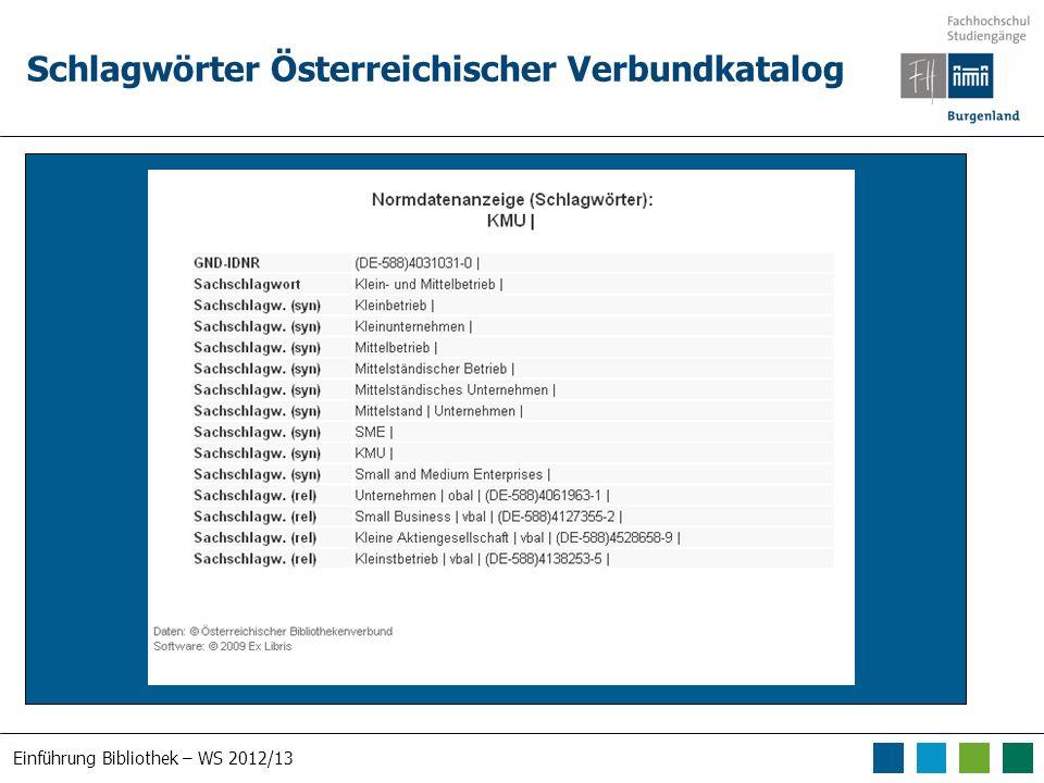 Einführung Bibliothek – WS 2012/13 Schlagwörter Österreichischer Verbundkatalog