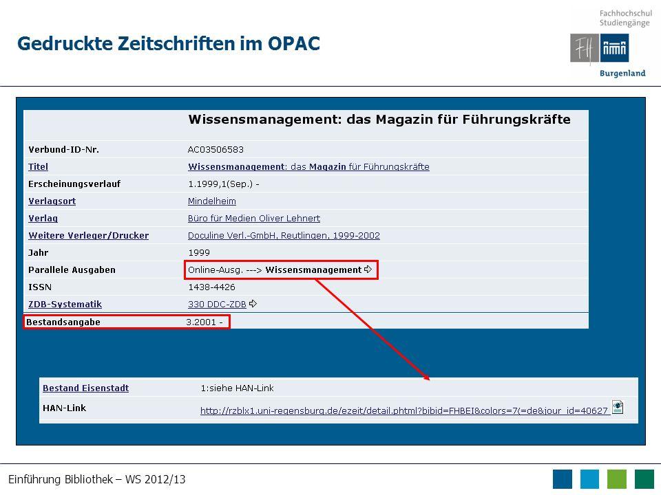 Einführung Bibliothek – WS 2012/13 Gedruckte Zeitschriften im OPAC