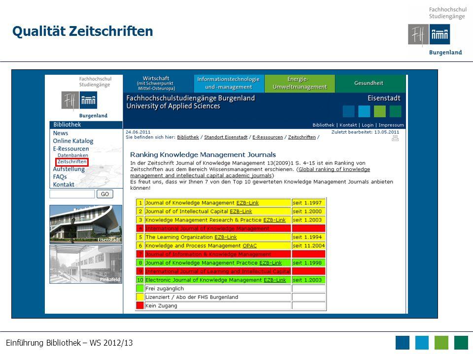 Einführung Bibliothek – WS 2012/13 Qualität Zeitschriften