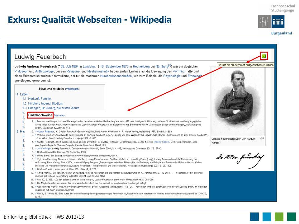 Einführung Bibliothek – WS 2012/13 Exkurs: Qualität Webseiten - Wikipedia