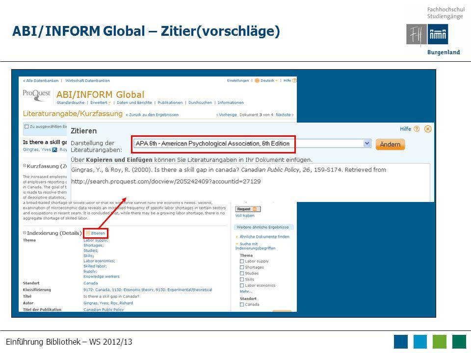 Einführung Bibliothek – WS 2012/13 ABI/INFORM Global – Zitier(vorschläge)