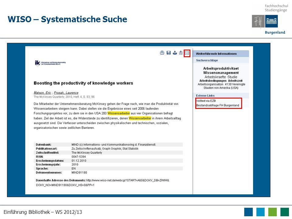 Einführung Bibliothek – WS 2012/13 WISO – Systematische Suche