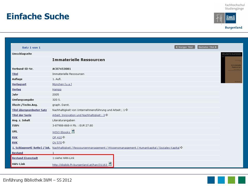 Einführung Bibliothek IWM – SS 2012 Einfache Suche Suche nach human*