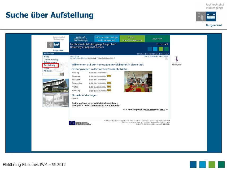 Einführung Bibliothek IWM – SS 2012 Suche über Aufstellung
