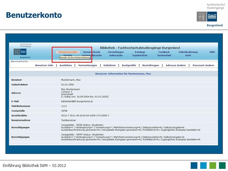 Einführung Bibliothek IWM – SS 2012 Benutzerkonto