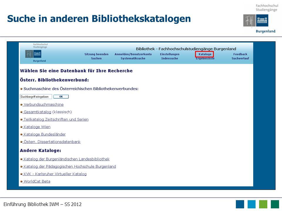 Einführung Bibliothek IWM – SS 2012 Suche in anderen Bibliothekskatalogen