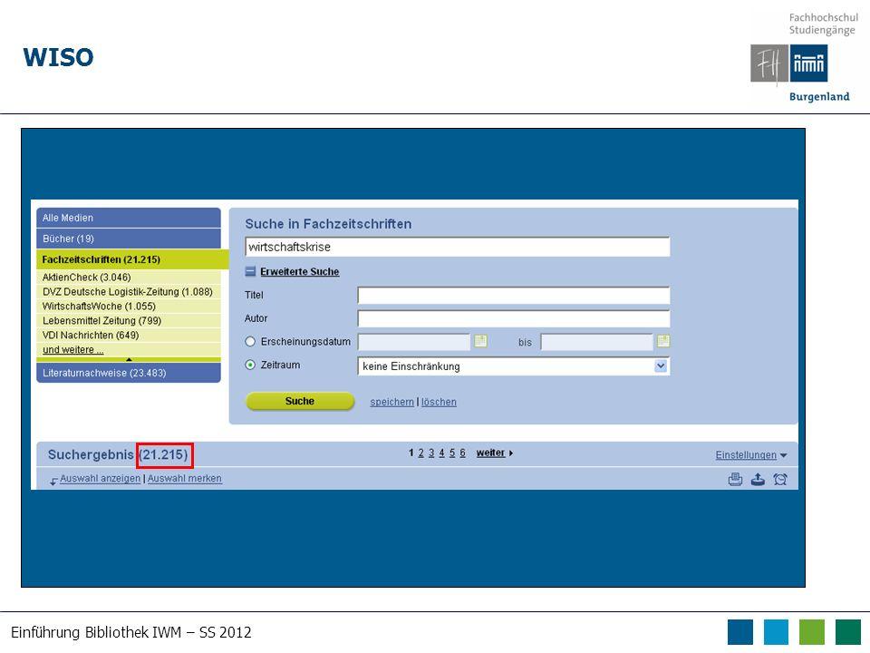 Einführung Bibliothek IWM – SS 2012 WISO