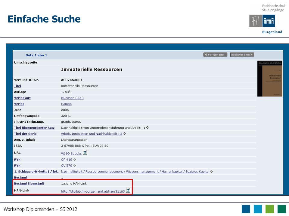 Workshop Diplomanden – SS 2012 Einfache Suche Suche nach human*