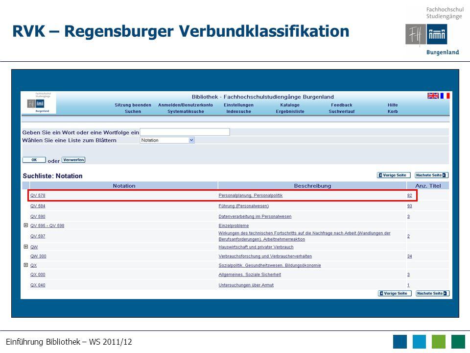 Einführung Bibliothek – WS 2011/12 RVK – Regensburger Verbundklassifikation