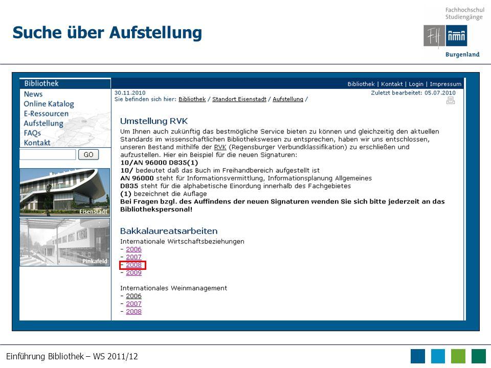 Einführung Bibliothek – WS 2011/12 Suche über Aufstellung
