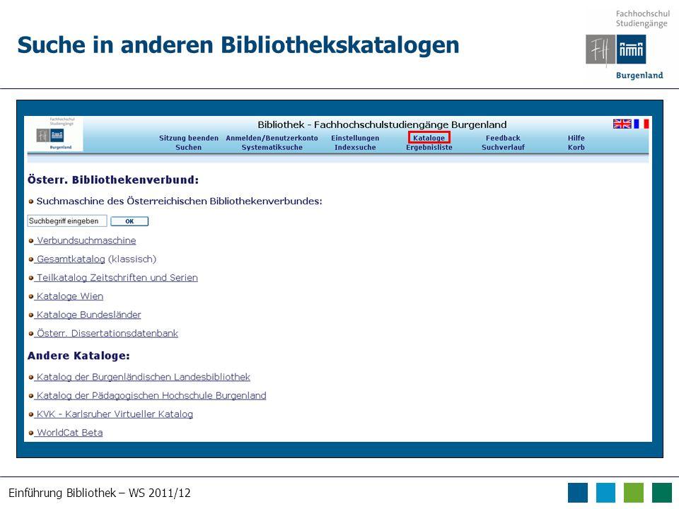 Einführung Bibliothek – WS 2011/12 Suche in anderen Bibliothekskatalogen