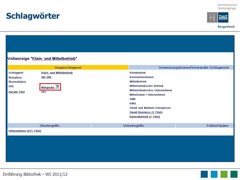 Einführung Bibliothek – WS 2011/12 Schlagwörter