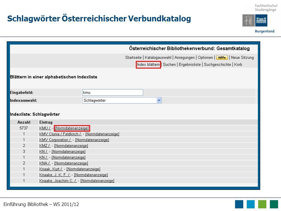 Einführung Bibliothek – WS 2011/12 Schlagwörter Österreichischer Verbundkatalog