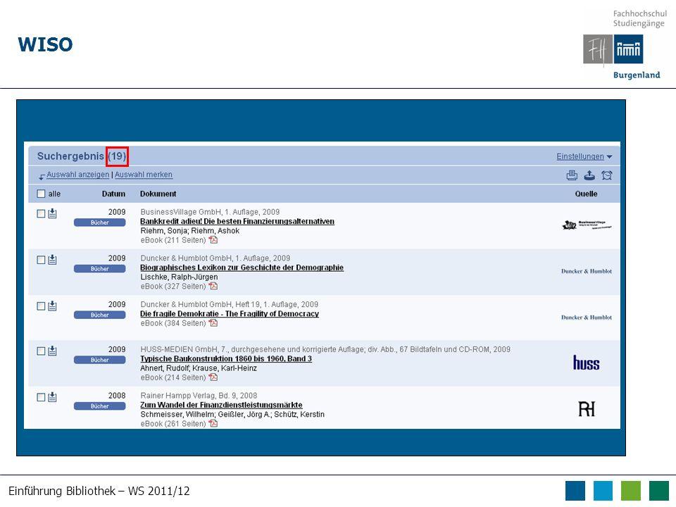 Einführung Bibliothek – WS 2011/12 WISO