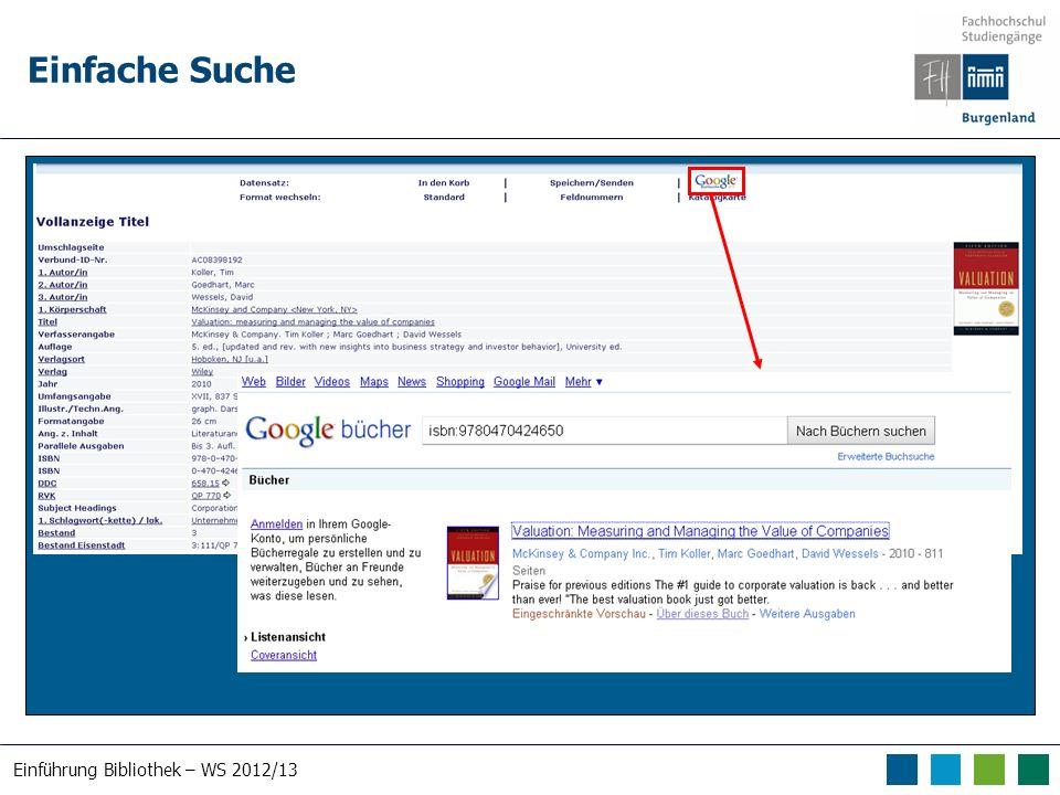 Einführung Bibliothek – WS 2012/13 Einfache Suche
