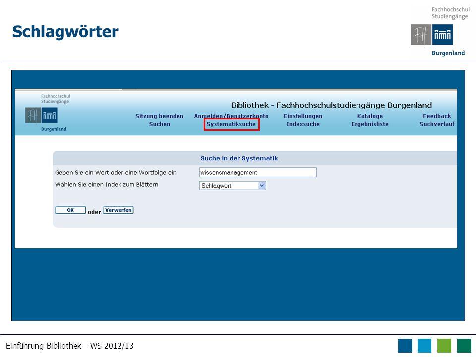 Einführung Bibliothek – WS 2012/13 Schlagwörter