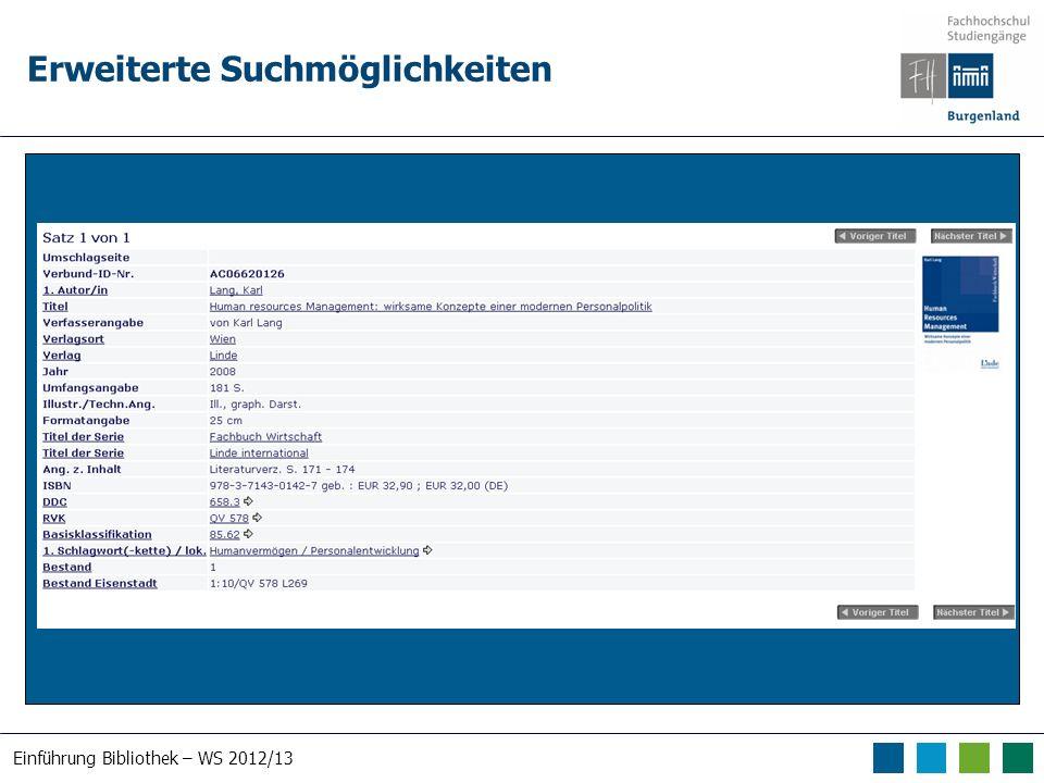 Einführung Bibliothek – WS 2012/13 Erweiterte Suchmöglichkeiten