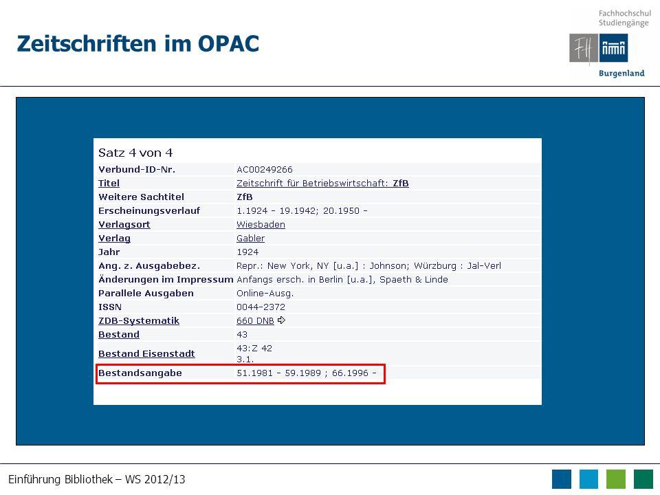 Einführung Bibliothek – WS 2012/13 Zeitschriften im OPAC