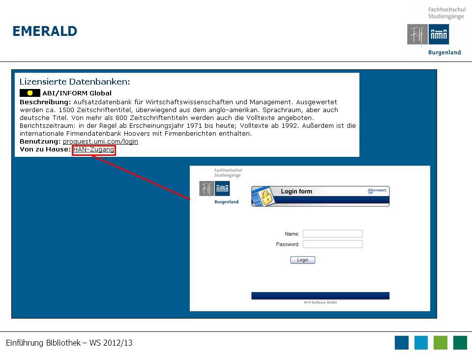 Einführung Bibliothek – WS 2012/13 EMERALD