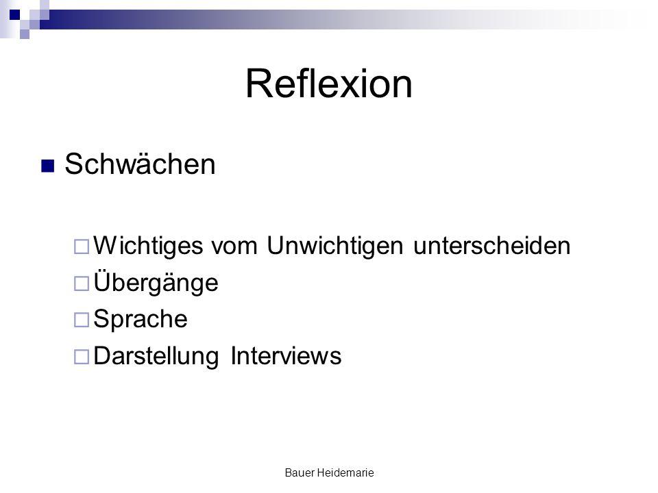 Bauer Heidemarie Reflexion Schwächen Wichtiges vom Unwichtigen unterscheiden Übergänge Sprache Darstellung Interviews
