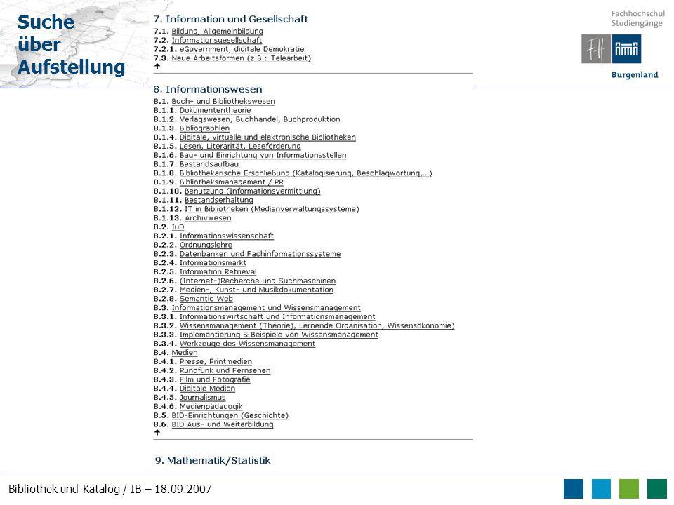 Bibliothek und Katalog / IB – 18.09.2007 Suche über Aufstellung