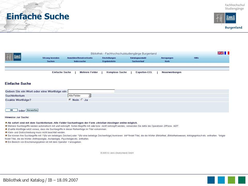 Bibliothek und Katalog / IB – 18.09.2007 Einfache Suche