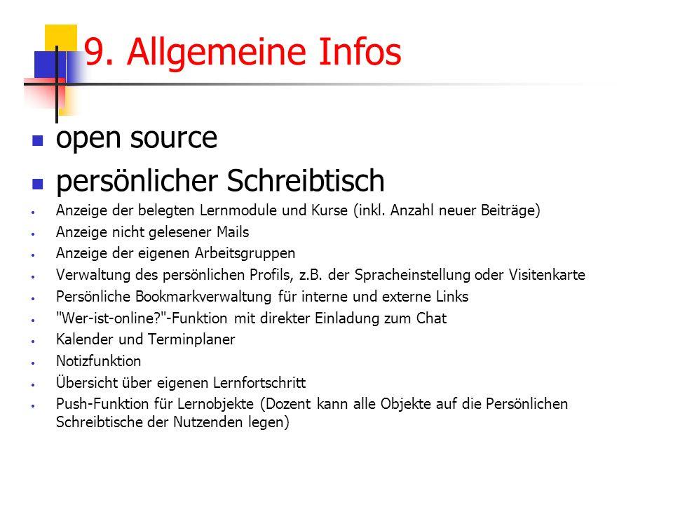 open source persönlicher Schreibtisch Anzeige der belegten Lernmodule und Kurse (inkl. Anzahl neuer Beiträge) Anzeige nicht gelesener Mails Anzeige de