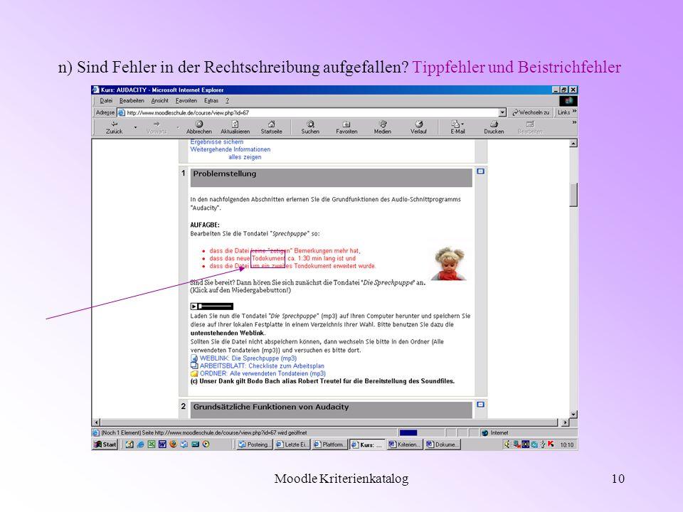 Moodle Kriterienkatalog10 n) Sind Fehler in der Rechtschreibung aufgefallen.