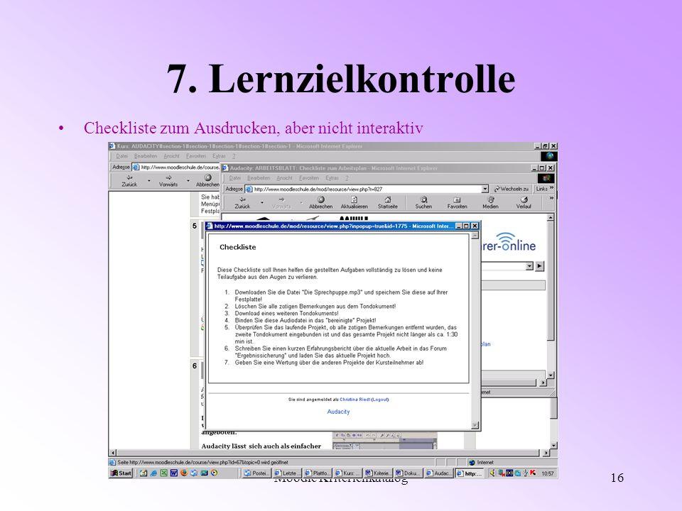 Moodle Kriterienkatalog16 7. Lernzielkontrolle Checkliste zum Ausdrucken, aber nicht interaktiv