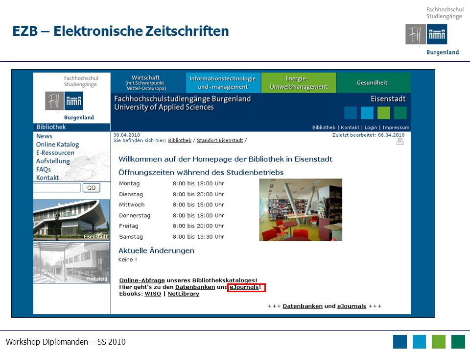 Workshop Diplomanden – SS 2010 EZB – Elektronische Zeitschriften